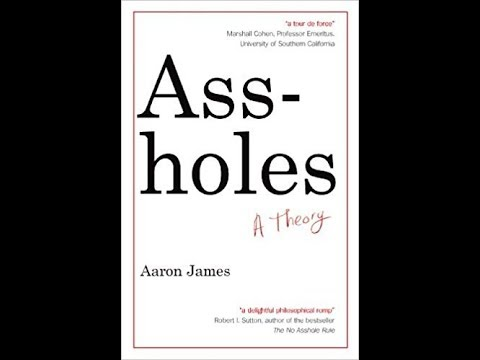 Assholes, A Theory - Interview with Aaron James (PART 2)
