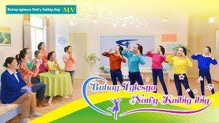 "Christian Song | ""Buhay-Iglesya Nati'y kaibig-ibig"" (Tagalog Subtitle)"