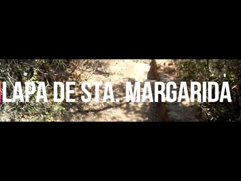 Trip #9 - Lapa de Santa Margarida