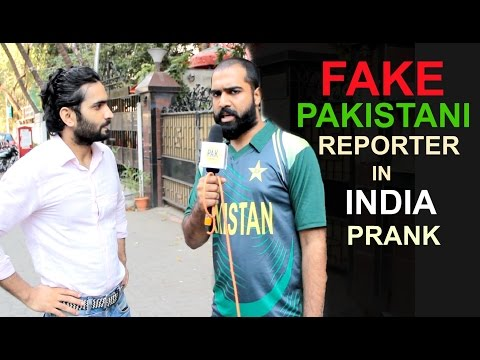 India vs Pakistan - Fake Pakistani Reporter In India Prank