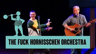 The Fuck Hornisschen Orchestra – Einfach alles