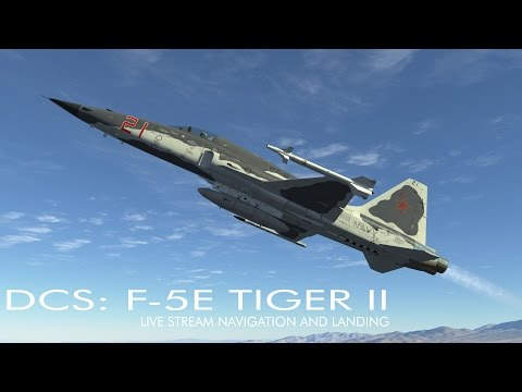 DCS: F-5E Tiger II Live Stream - Navigation and Landing