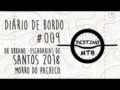 Diário De Bordo Destino MTB #009 - ESCADARIAS DE SANTOS DHU 2018