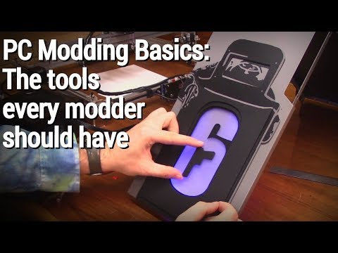 PC Modding Basics: What tools you need to start modding