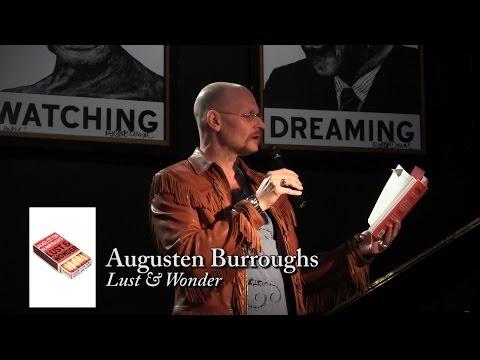 """Augusten Burroughs, """"Lust & Wonder"""""""