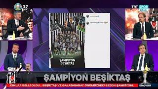 STADYUM |Şampiyon Beşiktaş! Kutlamalar, şampiyonluk yorumları, Sergen Yalçın, Rachid Ghezzal...