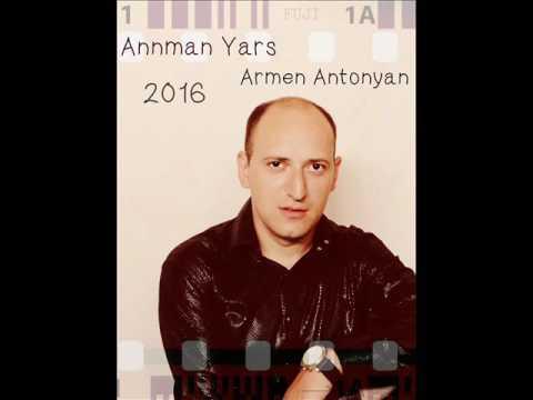 Annman Yars. Armen Antonyan {MENCH} (A.Dumikyan)