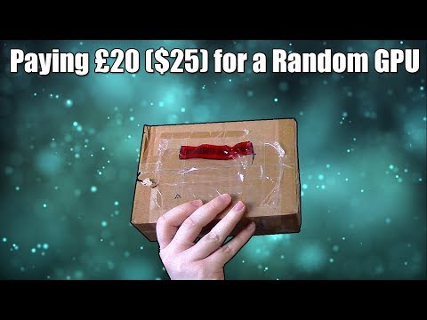 """The £20 ($25) """"Mystery Box"""" Graphics Card"""
