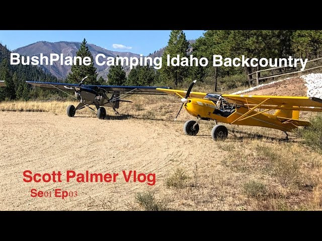 Bush Plane/Wilderness/Camping/Hot Springs......Epic 2 days in the Idaho Back Country
