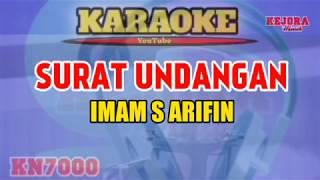 SURAT UNDANGAN (Karaoke/lirik) Imam s arifin KN7000