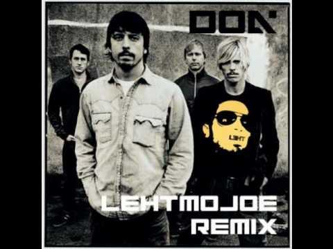 Foo Fighters - DOA (LehtMoJoe Remix)