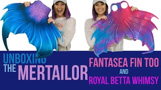 Unboxing the Mertailor Fantasea Fin Too and Royal Betta Whimsy Skin!
