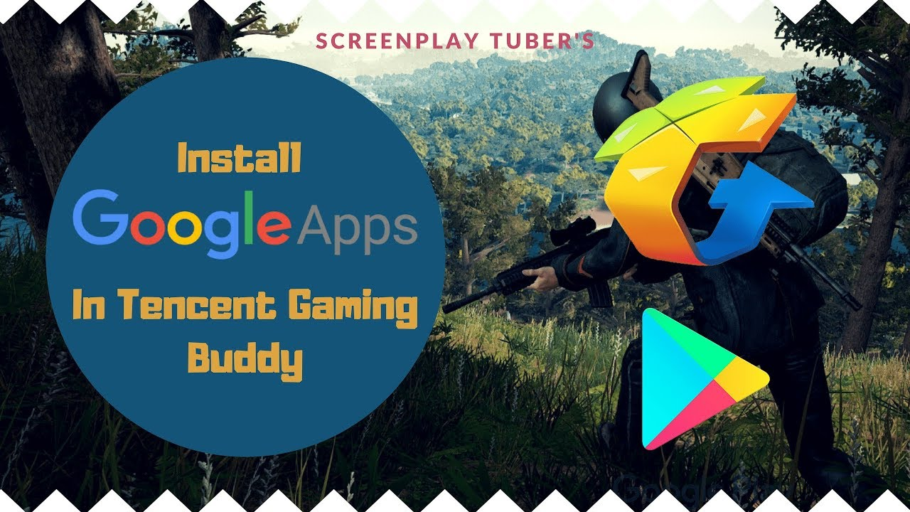 How to Install Google Play In Tencent Gaming Buddy!!!😱