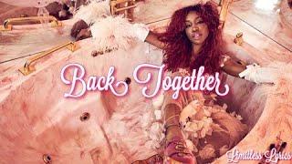 SZA - Back Together ft Tame Impala (Lyrics)