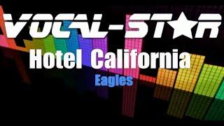 Eagles - Hotel California (Karaoke Version) Karaoke with Lyrics HD Vocal-Star Karaoke