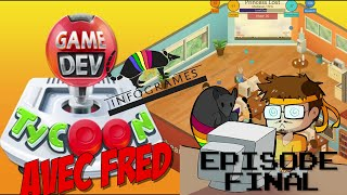 Let's Play avec Fred - GAME DEV TYCOON - EPISODE FINAL