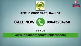 Agriculture Biopesticides and Pesticides by Afield Crop Care, Rajkot