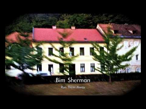 Bim Sherman - Run Them Away