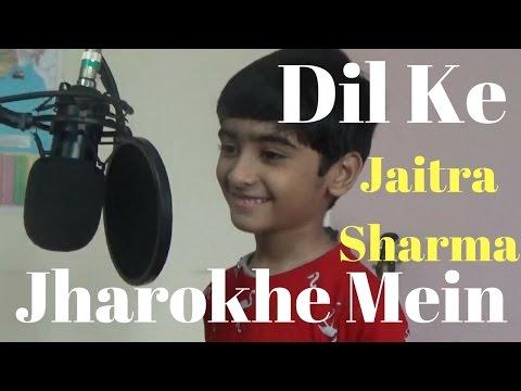 Dil Ke Jharokhe Mein Tujhko Bithakar by 6 yr. boy Jaitra Sharma