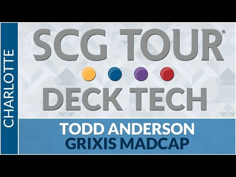 SCGCHAR Deck Tech: Grixis Madcap with Todd Anderson [Modern]