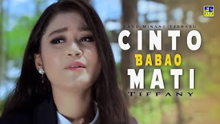 Download Tiffany - Cinto Babao Mati Cipt  Anto Keken [Official Music Video]