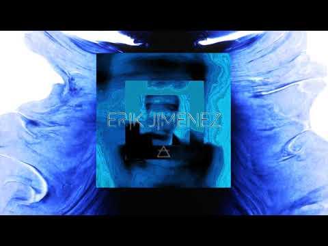 Erik Jiménez- ERIK JIMÉNEZ (FULL EP)