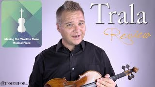 Learn How to Play the Violin with Trala ~ Review from Fiddlershop