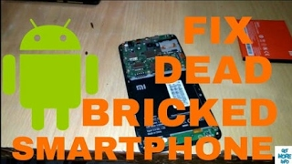 How to repair any dead Android phone(Qualcomm devices)