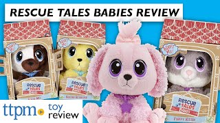Little Tikes Rescue Tales Babies from MGA Entertainment | Toy Review | Plush Pets for Kids