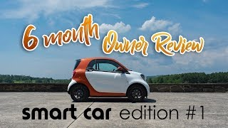 Smart Fortwo 6 Month Owner Review