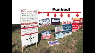 Political Signs Punk'd: Politicians Roadside Campaign Signs