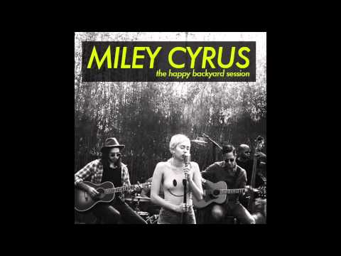 Miley Cyrus - Yaw Baby - Backyard Sessions
