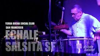 YerbaBuena | Mad Men | Louie Romero - Grupo Masacote | San Francisco