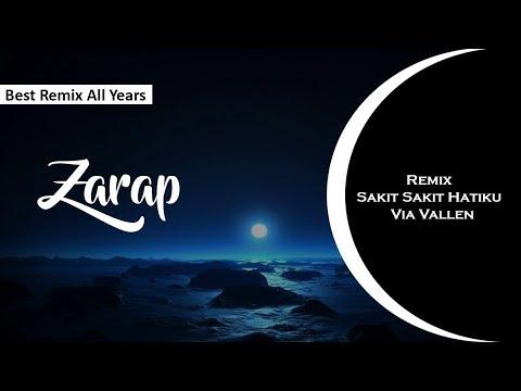 Z&A Audio - Remix Sakit Sakit Hatiku - Via Vallen
