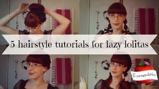 5 hairstyle tutorials for lazy lolitas