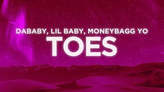 DaBaby - TOES (Lyrics) ft. Lil Baby, Moneybagg Yo | Nabis Lyrics