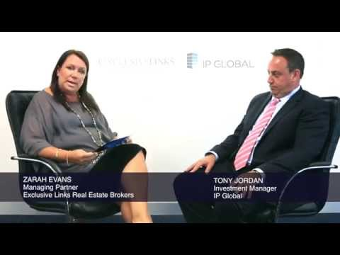 Interview between Zarah Evans, Exclusive Links Real Estate and Tony Jordan of IP Global