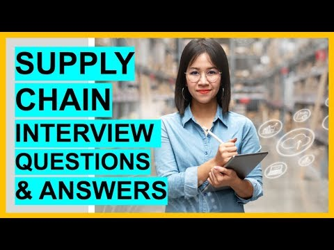 SUPPLY CHAIN Interview Questions And TOP SCORING ANSWERS!