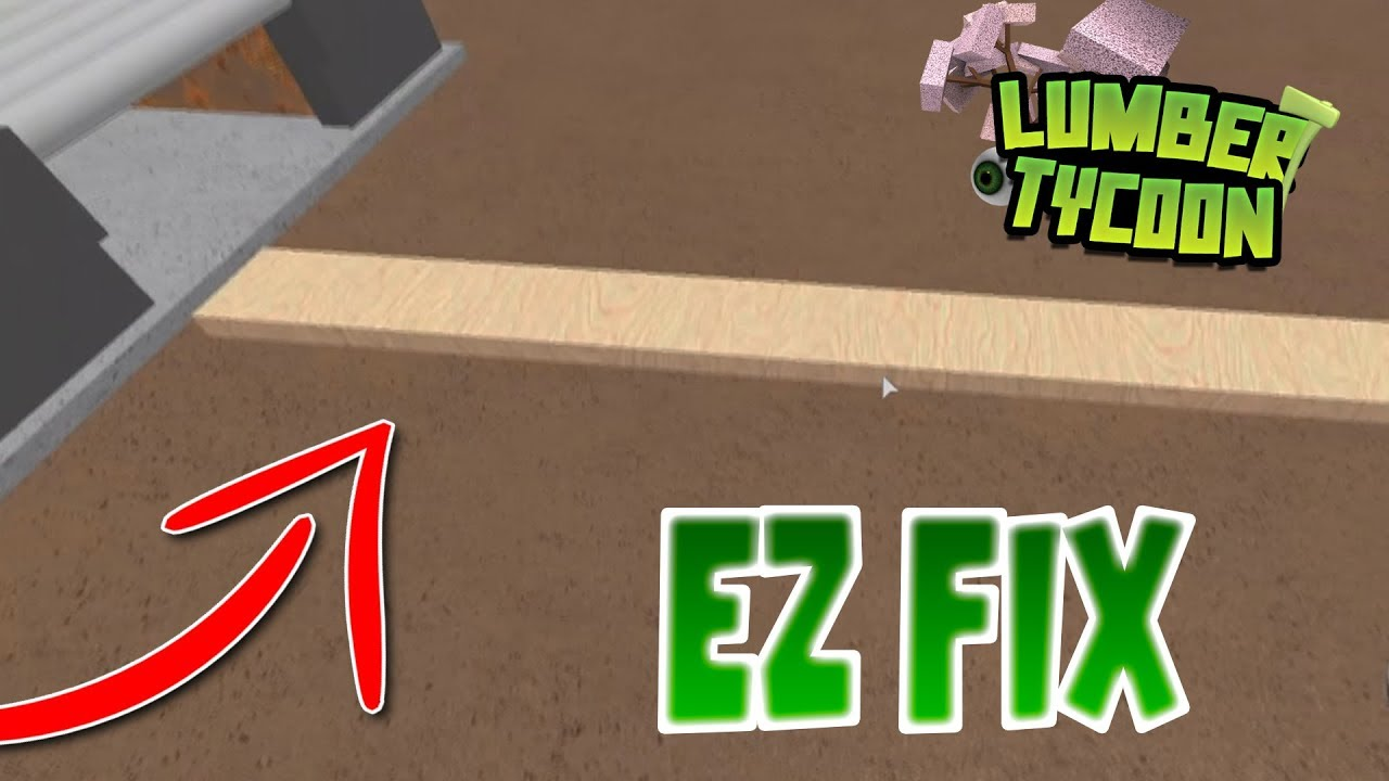 EASY FIX FOR THIS ANNOYING GLITCH | Roblox Lumber Tycoon 2