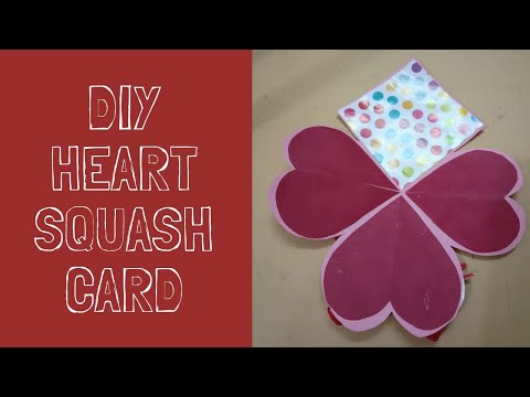 Heart Squash Card || Card for Scrapbook / Explosion Box || Little Learners Corner