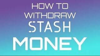 Video STASH APP How to withdraw money download MP3, 3GP, MP4, WEBM, AVI, FLV September 2018
