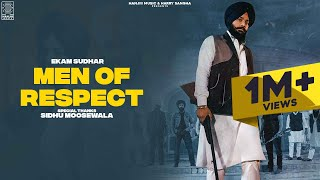 Men of Respect - Ekam Sudhar (Full Punjabi Song) - Ikwinder Singh | Latest Punjabi Songs 2021
