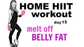 HOME HIIT WORKOUT FOR WOMEN - Burn Calories,  Tone Up  and Melt off Belly Fat