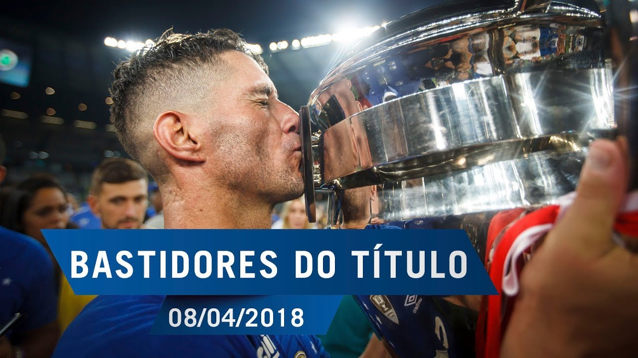 3ba1fedf4d 08 04 2018 - Bastidores do Campeão  Cruzeiro 2 x 0 A. Mineiro - YouTube