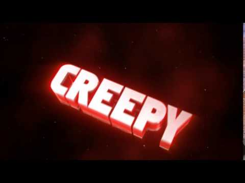 OfficialCreepy intro by