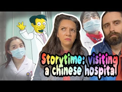 Storytime: Going to a Chinese hospital in Harbin, China