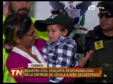 Registro civil descarta responsabilidad en la entrega de cédula a niño secuestrado