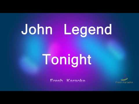 John Legend - Tonight (Karaoke with Lyrics)