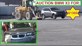 Bought a BMW X3 at the Auction! Dirty Cheap