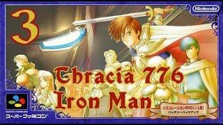 Fire Emblem Thracia 776 IRON MAN Part 3 (Ch2x)